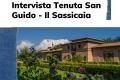 Tenuta San Guido: Il Sassicaia